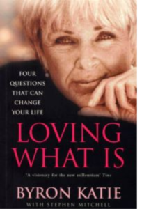 Loving what is (Älska livet som det är) book cover